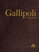 Gallipoli - Limited Edition : Only 100 Copies Made : A Ridge Too Far - Ashley Ekins