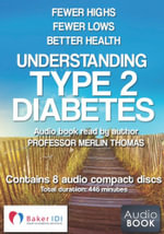 Understanding Type 2 Diabetes Audio Book : Fewer Highs and Fewer Lows for Better Health - Merlin Thomas