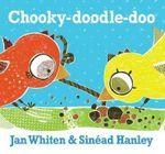 Chooky-doodle-doo - Jan Whiten