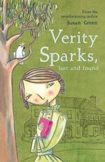 Verity Sparks, Lost and Found - Susan Green