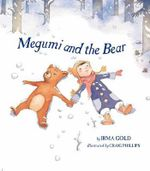 Megumi and the Bear - Irma Gold