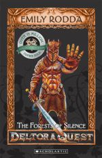 The Forests of Silence : Deltora Quest - Emily Rodda