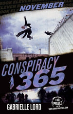 Conspiracy 365  : Book 11: November - Gabrielle Lord