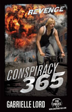 Conspiracy 365 : Book 13: Revenge - Gabrielle Lord
