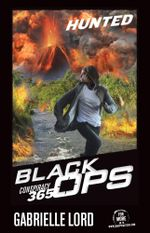 Conspiracy 365: Black Ops : Book 2: Hunted - Gabrielle Lord