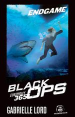 Conspiracy 365: Black Ops : Book 3: Endgame - Gabrielle Lord