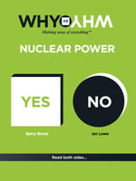 Nuclear Power : Why Vs Why - Barry Brook