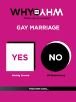 Why vs Why : Gay Marriage - Bill Muehlenberg