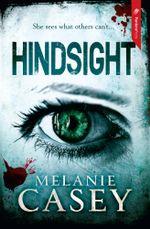 Hindsight - Melanie Casey