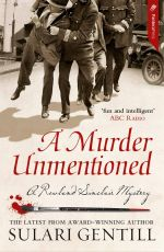 A Murder Unmentioned : Rowland Sinclair Series : Number 6 - Sulari Gentill