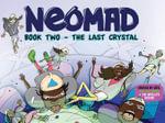 Neomad : Last Crystal Book 2