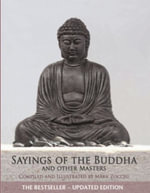 Sayings of the Buddha & Other Masters : And Other Masters - Mark Zocchi