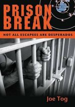 Aussie Prison Breaks : Not All Escapees Are Desperados - Joe Tog