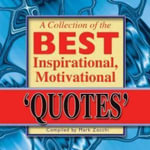 Collection of the Best Inspirational, Motivational Quotes : And other Masters - Mark Zocchi