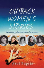 Outback Women's Stories - Paul Bugeja