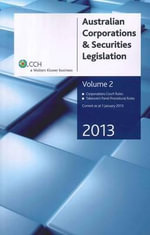 Australian Corporations and Securities Legislation 2013 : v. 2 - CCH Australia Limited