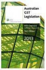 Australian GST Legislation with Overview 2013 : CCH Code 39556A (Australian GST Legislation ) - CCH Australia Limited