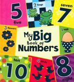 My Big Book of Numbers : My Big Book Series - Louise Gardner