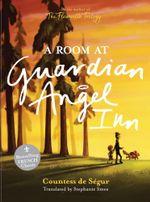 Room at the Guardian Angel Inn - Stephanie Smee