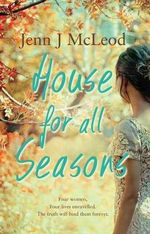 House for All Seasons - Jenn J. McLeod