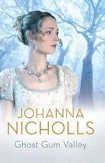 Ghost Gum Valley - Johanna Nicholls