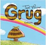 Grug Colours Buggy Book : Grug - Ted Prior