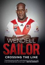 Wendell Sailor : Crossing the Line - Wendell Sailor