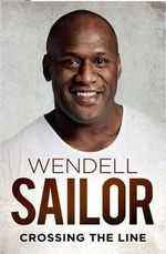 Wendell Sailor : Crossing the Line - Wendell; Thomson, Jimmy Sailor