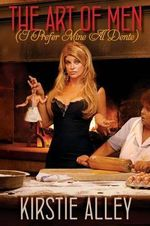 Art of Men (I Prefer Mine Al Dente) - Kirstie Alley