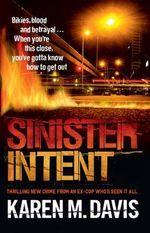 Sinister Intent - Karen M. Davis