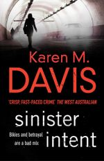 Sinister Intent : The Lexie Rogers Series - Karen M. Davis