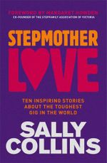 Stepmother Love - Sally Collins