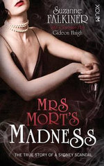 Mrs Mort's Madness - Suzanne Falkiner