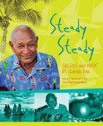 Steady Steady : The Life and Music of Seaman Dan - Seaman Dan