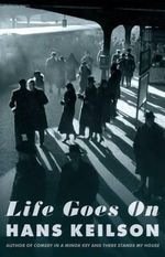Life Goes On - Hans Keilson