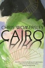 Cairo - Chris Womersley