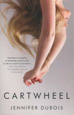Cartwheel - Jennifer DuBois