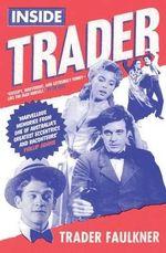 Inside Trader - Trader Faulkner
