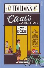 The Italians at Cleat's Corner Store  - Jo Riccioni