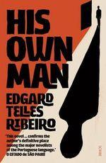 His Own Man - Edgard Ribeiro