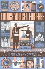 Things You Get For Free - Michael McGirr