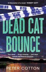 Dead Cat Bounce - Peter Cotton