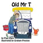 Old Mr T - Paul Clark