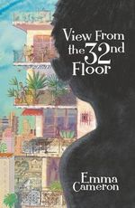 View From the 32nd Floor - Emma Cameron