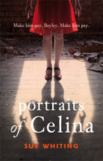 Portraits of Celina - Sue Whiting