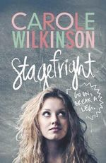 Stagefright - Carole Wilkinson