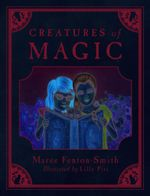 Creatures of Magic - Maree Fenton-Smith
