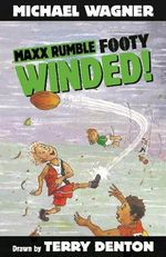 Maxx Rumble Footy : Winded! : Maxx Rumble Footy Series : Book 7 - Michael Wagner