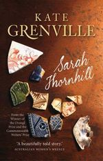 Sarah Thornhill - Kate Grenville
