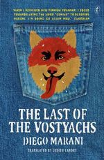 The Last of the Vostyachs - Diego Marani